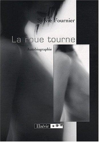 9782916497396: La Roue Tourne