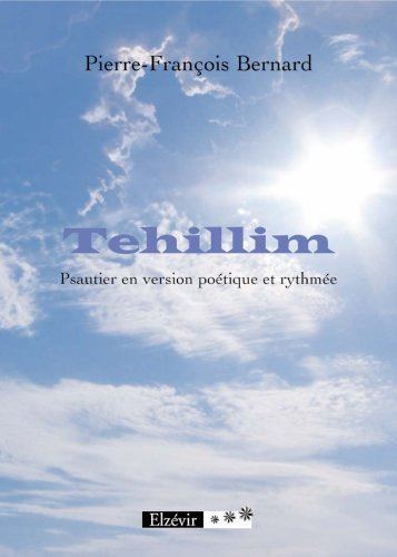 9782916497549: Tehillim Psautier en Version Poetique et Rythmee