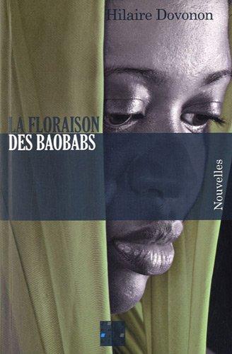 9782916499543: la floraison des baobabs