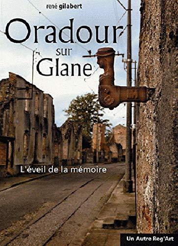 9782916534282: Oradour sur Glane (French Edition)