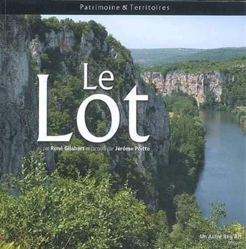 9782916534336: Lot (le) (Patrimoine et Territoires)