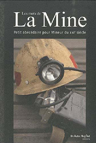 Les mots de la Mine: Brigitte Benneteu, Sabine