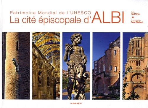 9782916534879: La cité épiscopale d'Albi (French Edition)