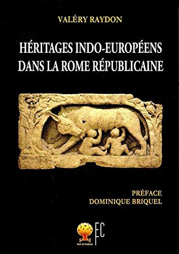 9782916537108: H�ritages indo-europ�ens dans la Rome r�publicaine