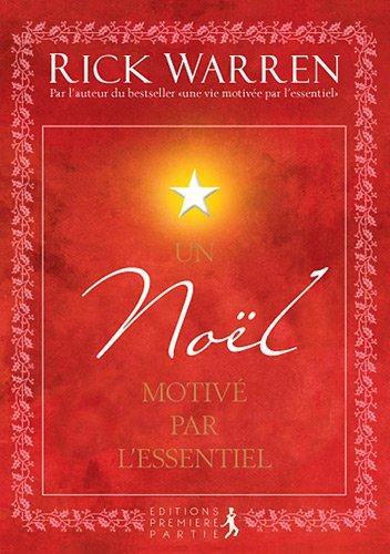 9782916539386: Un Noël motivé par l'Essentiel (French Edition)