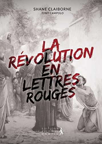9782916539812: La r�volution en lettres rouges