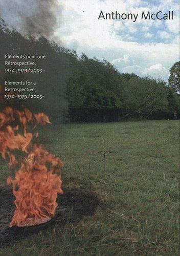 Anthony McCall : Eléments pour une rétrospective, 1972-1979 / 2003 //&...