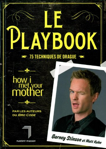 9782916546919: Le Playbook : 75 techniques de drague