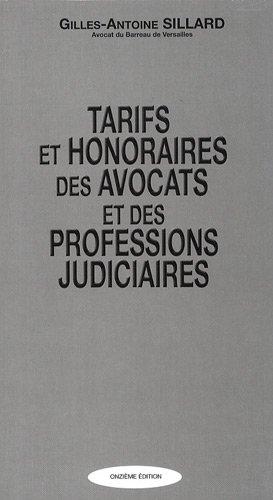 Tarifs et honoraires des avocats et des professions judiciaires: Sillard, Gilles-Antoine
