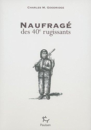 9782916552248: NAUFRAGES DES 40 RUGISSANTS