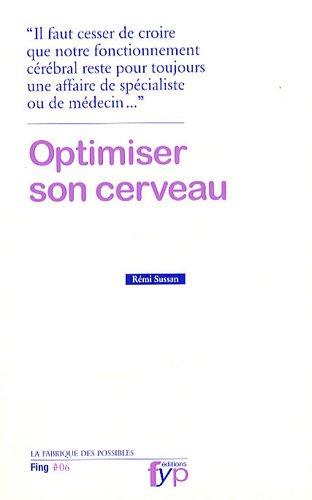 9782916571300: Optimiser son cerveau