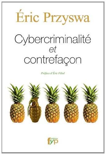 9782916571478: Cybercriminalit� et contrefa�on