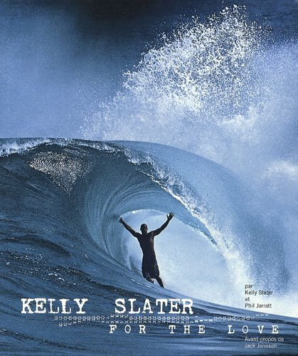 9782916583174: Kelly Slater for the love