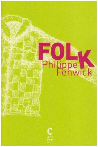 FOLK: FENWICK PHILIPPE