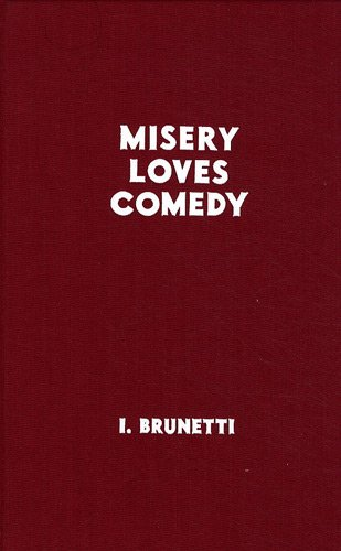 Misery loves comedy (French Edition): Ivan Brunetti