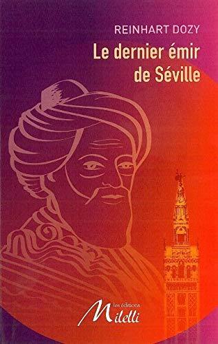 9782916590127: Le dernier émir de Séville