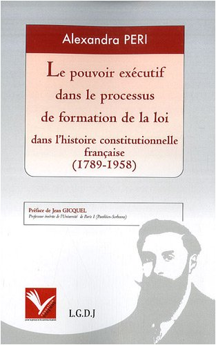 pouvoir exécutif dans le processus de formation de la loi dans l'histoire ...