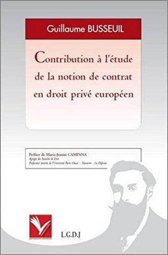 9782916606262: Contribution � l'�tude de la notion de contrat en droit priv� europ�en