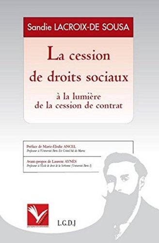 """""""la cession de droits sociaux ; à la lumière de la cession de contrat"""": ..."""
