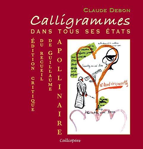9782916608068: Calligrammes : Dans tous ses états