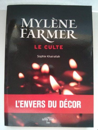 9782916611037: Mylène Farmer : Le culte