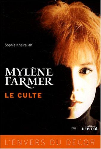 9782916611259: Mylène Farmer, le culte