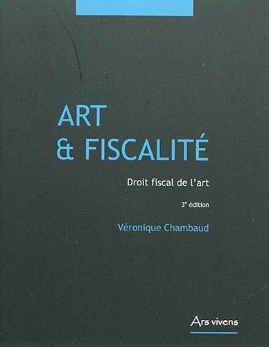 9782916613307: Art & fiscalité : Droit fiscal de l'art