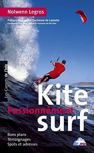 9782916628134: Passionnement Kite surf