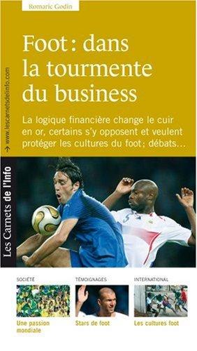 9782916628141: Foot : dans la tourmente du business