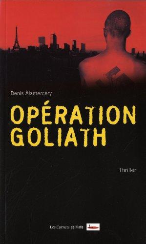 9782916628899: Op�ration Goliath