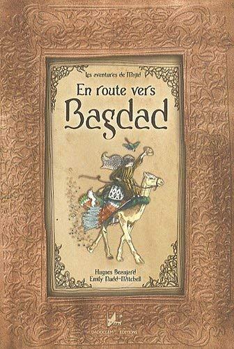 9782916637129: En route vers Bagdad