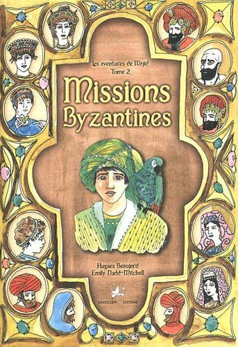 Missions byzantines: Hugues Beaujard