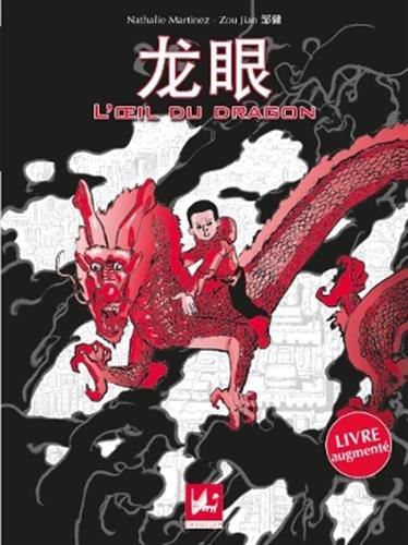 9782916637372: L'oeil du dragon : Edition bilingue fran�ais-mandarin