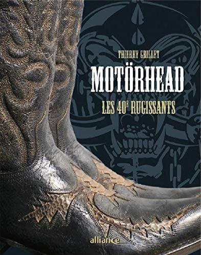 9782916666365: Motörhead : Les 40e rugissants
