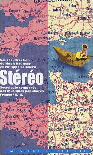 9782916668130: St�r�o : Sociologie compar�e des musiques populaires : France/G-B
