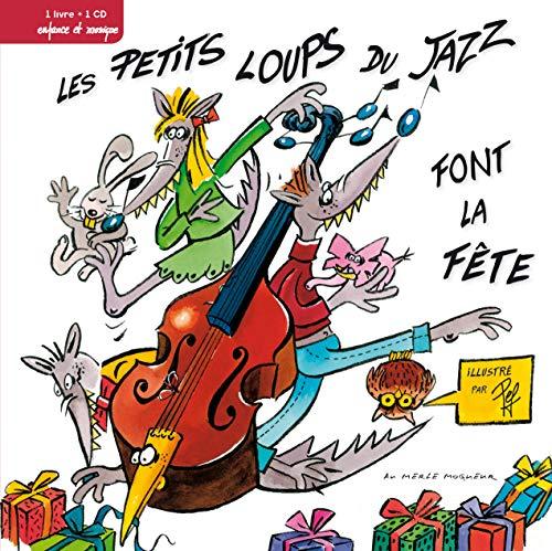 9782916681207: Les P'tits loups du jazz font la fête