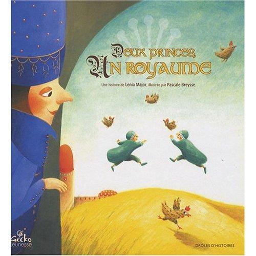 9782916689142: Deux princes, un royaume (French Edition)