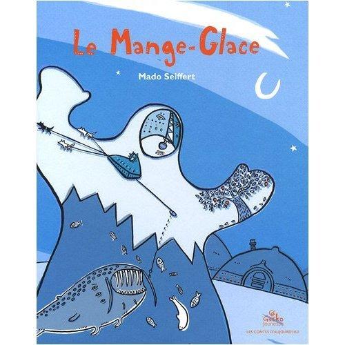 9782916689227: Le Mange-Glace