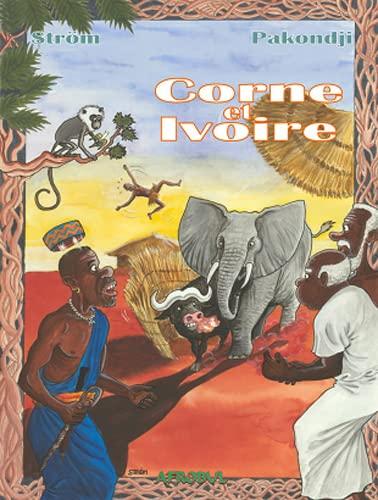 9782916690049: Corne et Ivoire (French Edition)