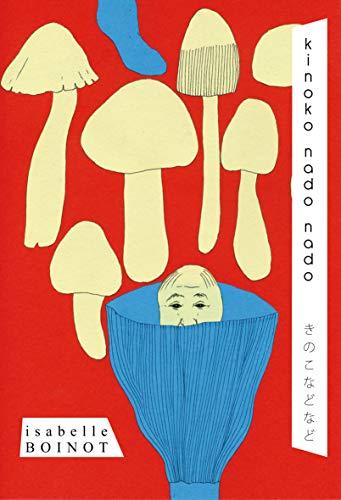 9782916694535: Kinoko Nado Nado
