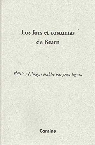 9782916718293: Los fors et costumas de Bearn (1552) : Edition bilingue français-occitan gascon