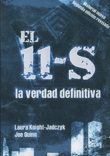 9782916721149: El 11-S: la Verdad Definitiva - Laura Knight-Jadczyk Y Joe Quinn