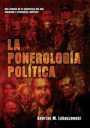 9782916721507: La ponerología política, una ciencia del mal adaptada a propósitos políticos