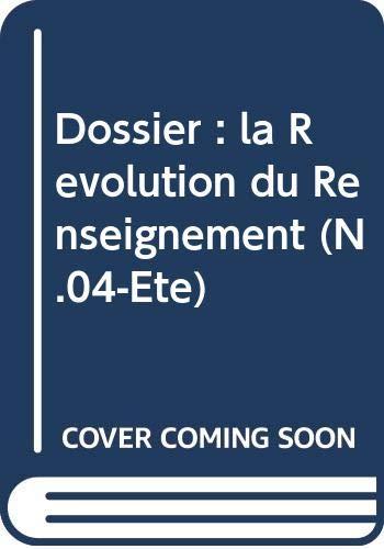 9782916722313: Dossier : la Revolution du Renseignement (N.04-Ete)