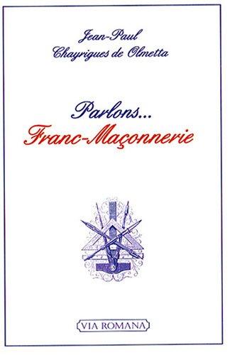 9782916727301: Parlons... Franc-Maçonnerie