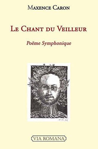 9782916727875: Le chant du veilleur (French Edition)