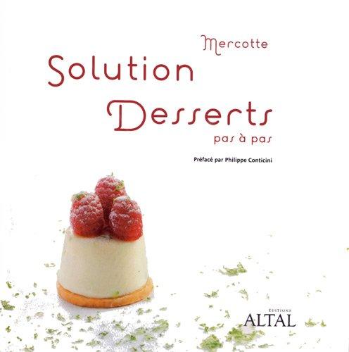 9782916736402: Solution desserts pas à pas