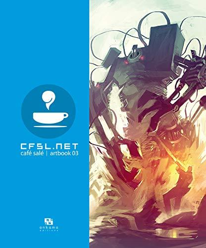 9782916739724: CFSL.NET : Café Salé Artbook 3