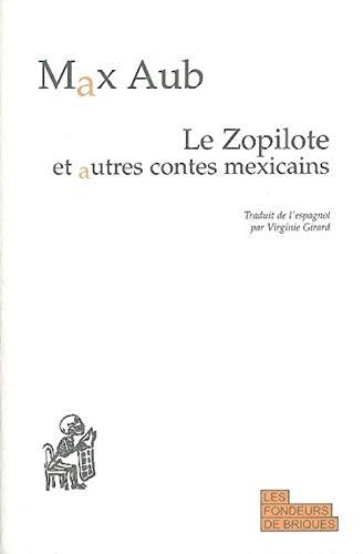 9782916749006: Le Zopilote et autres contes mexicains