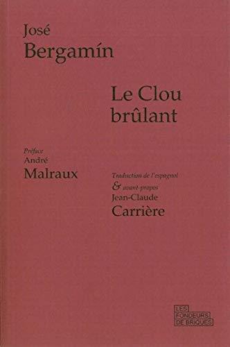 CLOU BRULANT -LE-: BERGAMIN JOSE